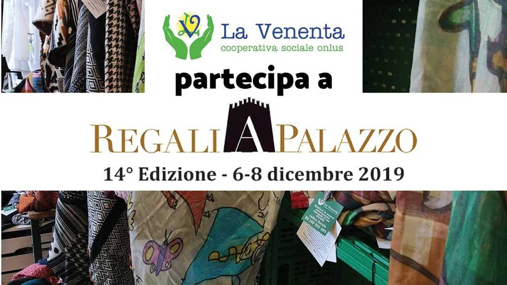 regali-a-palazzo-2019-la-venenta